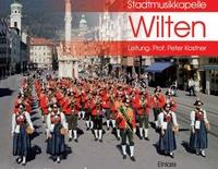 Konzert der Stadtmusikkapelle Innsbruck-Wilten