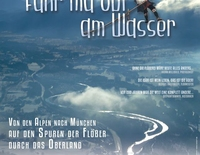 Kino-Dokumentarfilm FAHR MA OBI AM WASSER