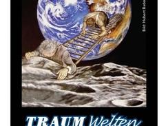 Traumwelten - Jahresausstellung der Werdenfelser Künstler