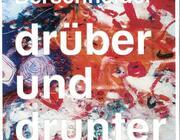drüber und drunter - Bilder von Johannes Berschneider