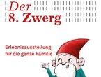 »Der 8. Zwerg« - Erlebnisausstellung für die ganze Familie in der GRIMMWELT Kassel