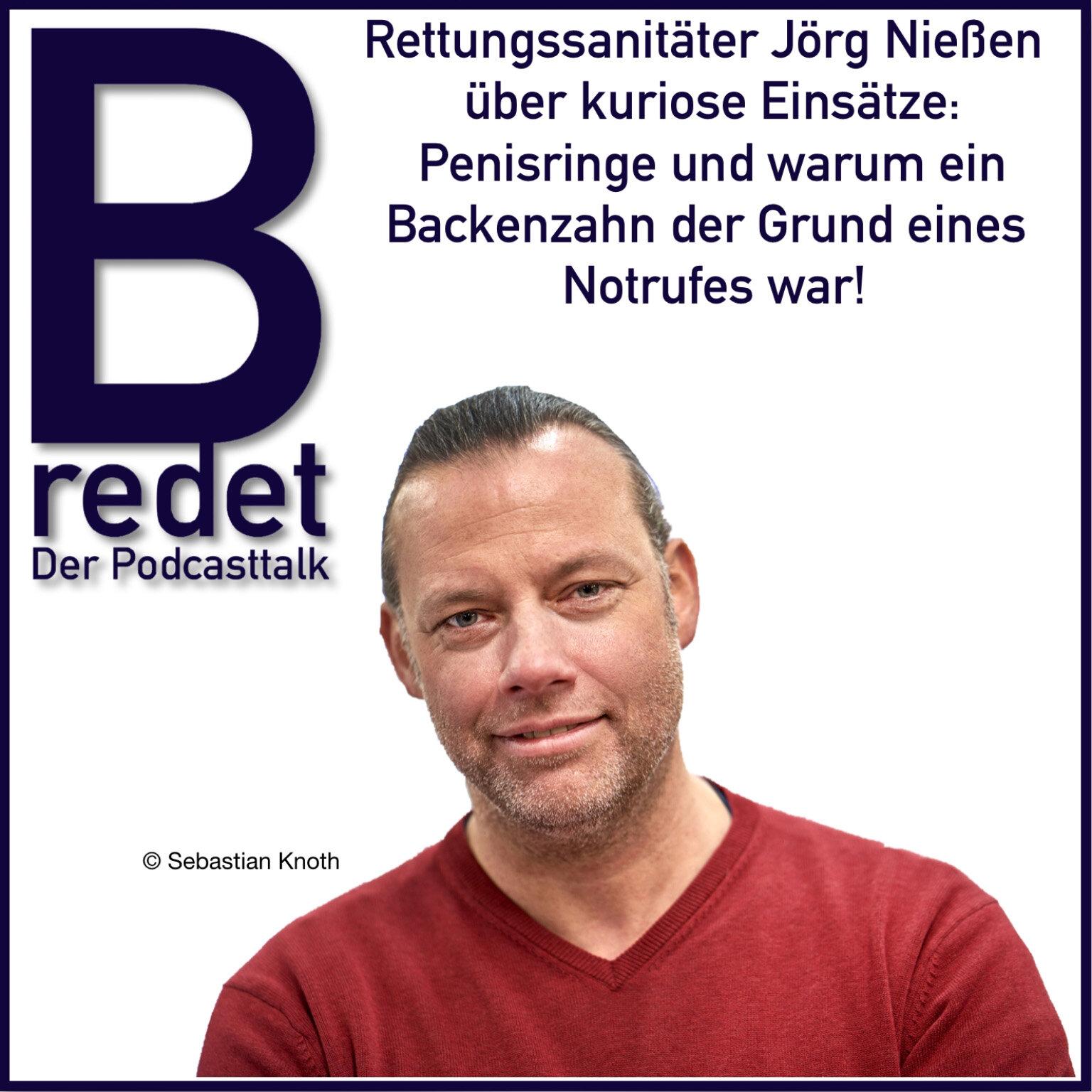 B redet - Der Podcast mit Rettungssanitäter Jörg Nießen