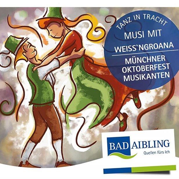 """Trachtenball """"Tanz in Tracht"""" - mit den """"Münchner Oktoberfest Musikanten"""" & de """"Weißn´groana"""""""