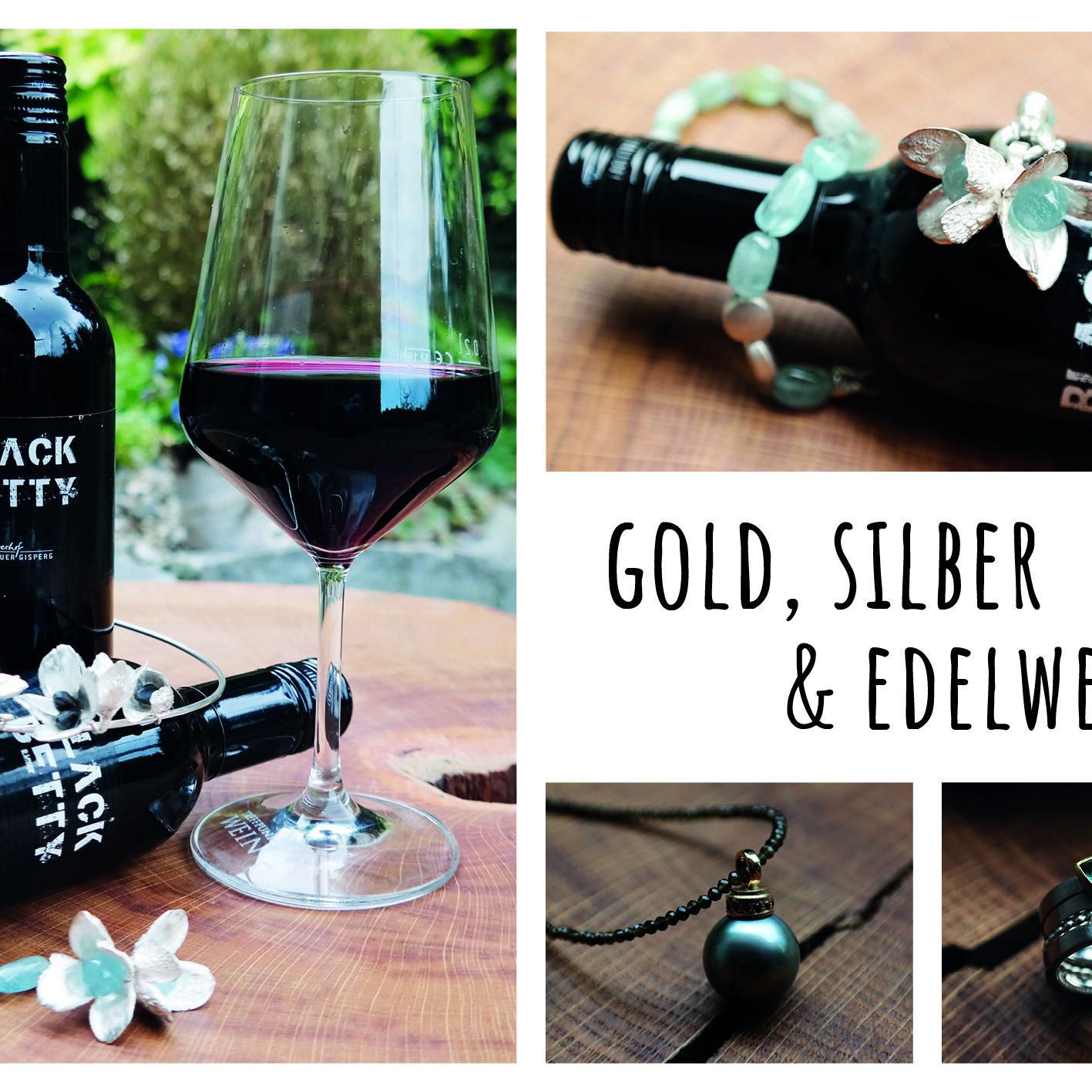 Gold, Silber & Edelweine