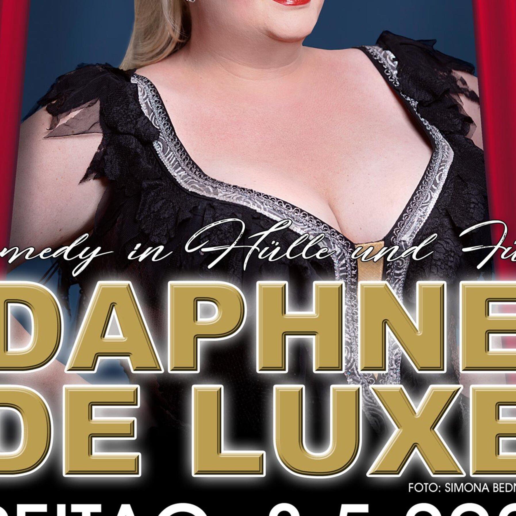 Daphne de Luxe – Comedy in Hülle & Fülle