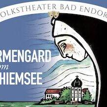 VERSCHOBEN AUF 2021 - Irmengard vom Chiemsee - Heiligenspiel 2020