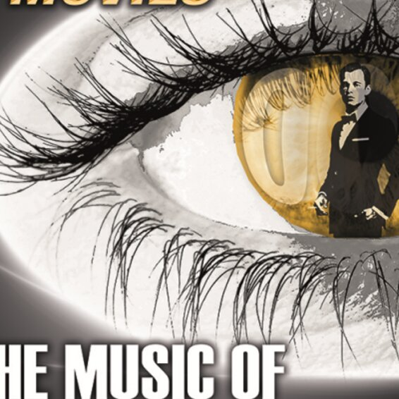 The Music of James Bond & more!