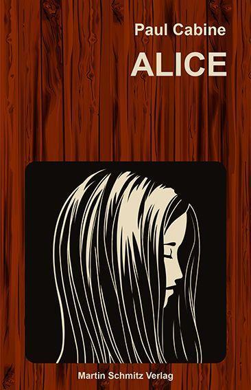 Buchcover Alice | Martin Schmitz Verlag