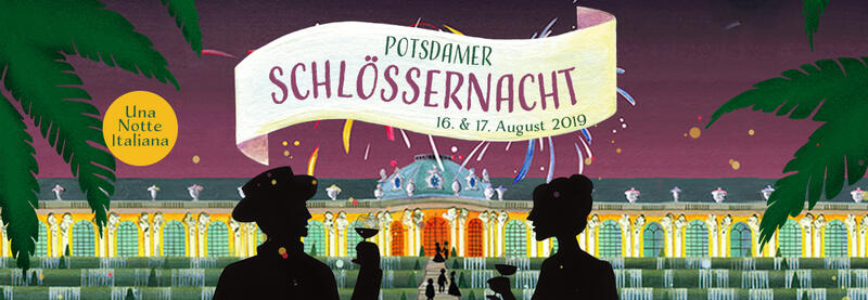 Potsdamer Schlössernacht 2019: Una Notte Italiana