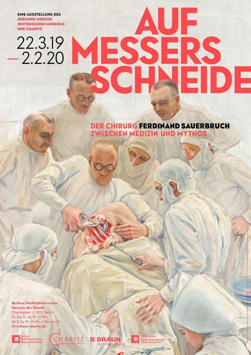 Auf Messers Schneide. Der Chirurg Ferdinand Sauerbruch zwischen Medizin und Mythos