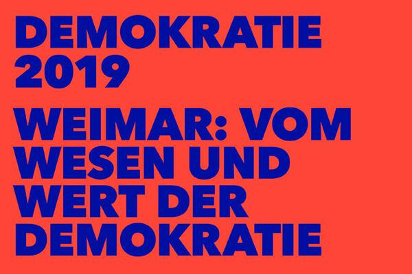 Weimar: Vom Wesen und Wert der Demokratie | © DHM