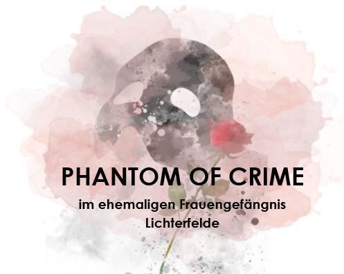 Phantom of Crime | The Knast GmbH & Co. KG