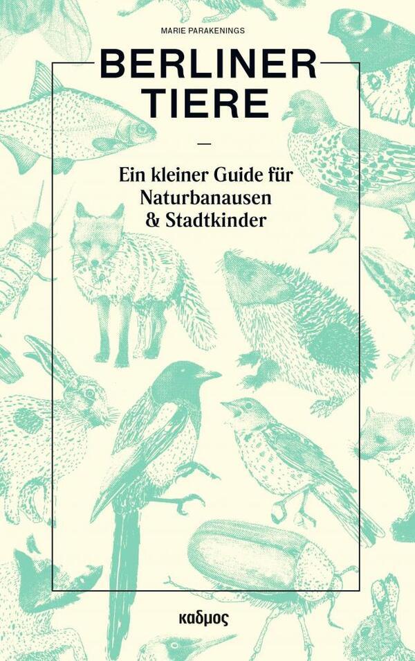 Berliner Tiere | Kulturverlag Kadmos