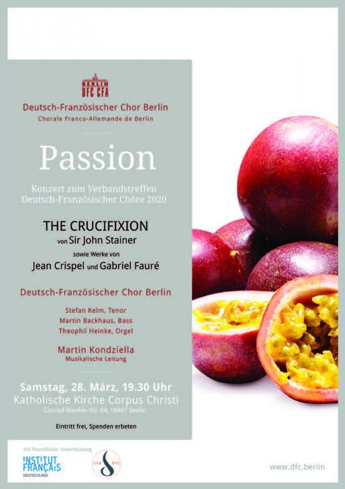 FÄLLT AUS! Passion: Deutsch-Französischer Chor Berlin, Ltg. Martin Kondziella, Stefan Kelm (Tenor), Martin Backhaus (Bass), Theophil Heinke (Orgel)