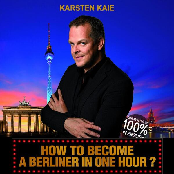 HOW TO BECOME A BERLINER IN ONE HOUR ? | Karsten Kaie