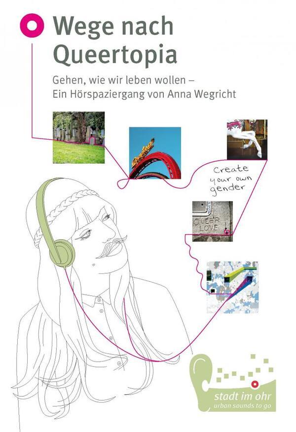 Wege nach Queertopia | stadt-im-ohr.de