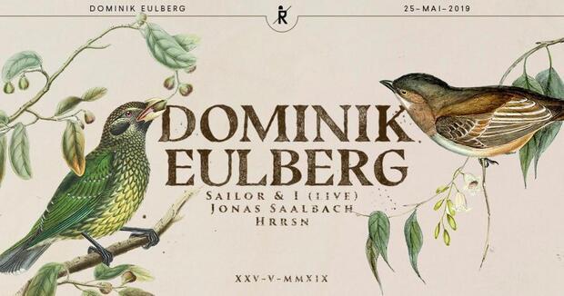 Dominik Eulberg, Sailor & I (live), Jonas Saalbach, HRRSN
