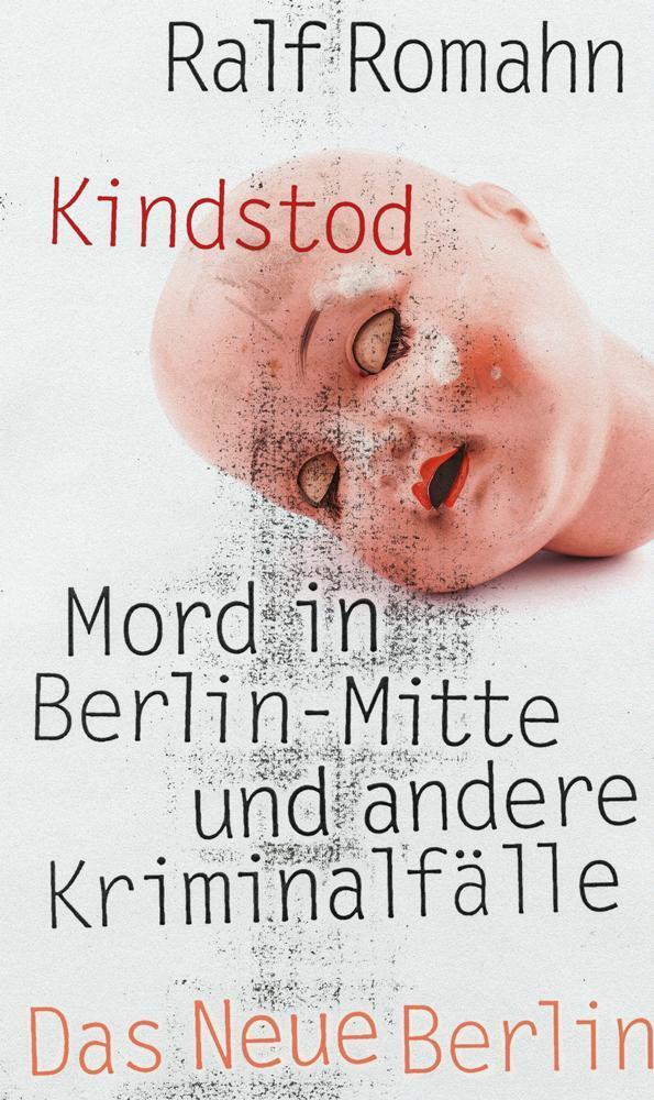 Kindstot | Das Neue Berlin
