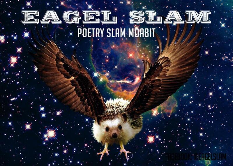 Eagel Slam – Poetry Slam Moabit