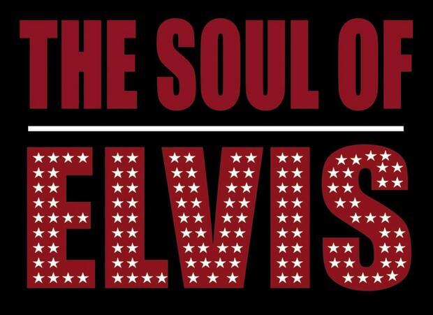 The Soul of Elvis & The Tender Lovin' Care