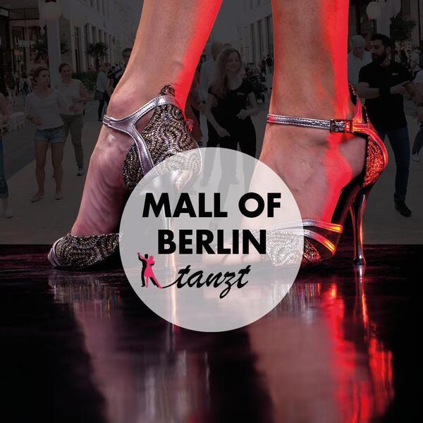 Mall of Berlin tanzt | Mall of Berlin